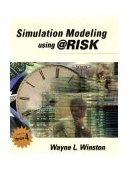Simulation Modeling Using @Risk 2nd 2000 9780534380595 Front Cover