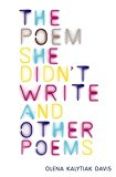 Poem She Didn't Write and Other Poems 2014 9781556594595 Front Cover