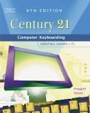 Century 21 Computer Keyboarding Essentials, Lessons 1-75 8th 2005 Revised 9780538439596 Front Cover