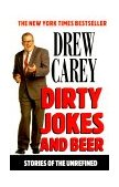Dirty Jokes and Beer Stories of the Unrefined 2000 9780786885596 Front Cover