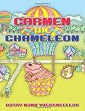 Carmen the Chameleon 2013 9781482669596 Front Cover