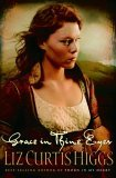 Grace in Thine Eyes 2006 9781578562596 Front Cover