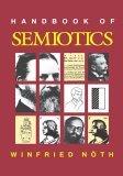 Handbook of Semiotics 1st 1990 9780253209597 Front Cover