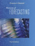 Elements of Forecasting 4th 2006 Revised  9780324323597 Front Cover