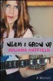 When I Grow Up A Memoir 2008 9780470189597 Front Cover