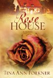 Rose House 2009 9781400073597 Front Cover