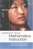Concept-Rich Mathematics Instruction Building a Strong Foundation for Reasoning and Problem Solving 1st 2006 9781416603597 Front Cover
