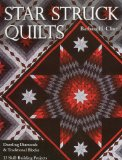 Star Struck Quilts Dazzling Diamonds and Traditional Blocks - 13 Skill-Building Projects 2010 9781571209597 Front Cover