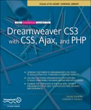 Essential Guide to Dreamweaver CS3 with CSS, Ajax, and PHP 2007 9781590598597 Front Cover
