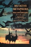 Mutative Metaphors in Psychotherapy The Aeolian Mode 1997 9781853024597 Front Cover