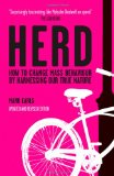 Herd How to Change Mass Behaviour by Harnessing Our True Nature 2009 9780470744598 Front Cover