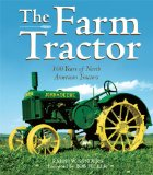 Farm Tractor 100 Years of North American Tractors 2009 9780760335598 Front Cover