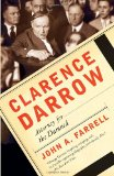 Clarence Darrow Attorney for the Damned 2012 9780767927598 Front Cover