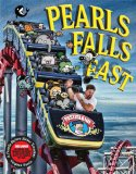Pearls Falls Fast A Pearls Before Swine Treasury 2014 9781449446598 Front Cover