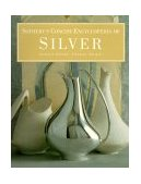 Sotheby's Concise Encyclopedia of Silver 1996 9781850297598 Front Cover