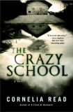 Crazy School 2008 9780446582599 Front Cover