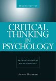 Critical Thinking in Psychology Separating Sense from Nonsense 2nd 2005 Revised 9780534634599 Front Cover