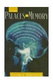 In the Palaces of Memory How We Build the Worlds Inside Our Heads 1992 9780679737599 Front Cover