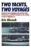 Two Yachts, Two Voyages 1985 9780393337600 Front Cover