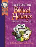 Family Guide to the Biblical Holidays With Activities for All Ages 2001 9780970181602 Front Cover