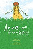 Anne of Green Gables A Graphic Novel 2017 9781449479602 Front Cover