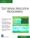 Text Mining Application Programming 2006 9781584504603 Front Cover
