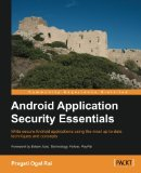 Android Application Security Essentials 2013 9781849515603 Front Cover