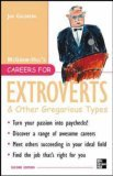 Careers for Extroverts & Other Gregarious Types, Second Ed 2nd 2005 Revised  9780071448604 Front Cover