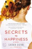 Secrets to Happiness A Novel 2010 9780316013604 Front Cover