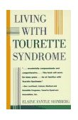 Living with Tourette Syndrome 1995 9780684811604 Front Cover