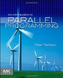 Introduction to Parallel Programming 2011 9780123742605 Front Cover