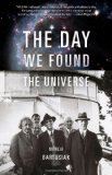 Day We Found the Universe 2010 9780307276605 Front Cover