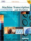 Machine Transcription and Dictation 5th 2004 Revised  9780538438605 Front Cover