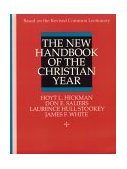 New Handbook of the Christian Year 1992 9780687277605 Front Cover