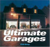 Ultimate Garages 2006 9780760325605 Front Cover