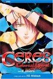 Ceres: Celestial Legend, Vol. 8 2004 9781591162605 Front Cover