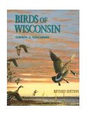 Birds of Wisconsin 2nd 1998 Revised 9780299158606 Front Cover