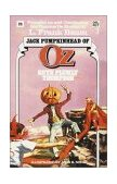 Jack Pumpkinhead of Oz (the Wonderful Oz Books, #23) 1985 9780345323606 Front Cover