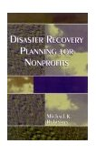 Disaster Recovery Planning for Nonprofits 2003 9780761826606 Front Cover