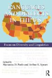 Languages and Dialects in the U. S. Focus on Diversity and Linguistics 2014 9780415728607 Front Cover