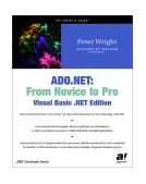 ADO. Net From Novice to Pro, Visual Basic . Net 2002 9781590590607 Front Cover