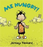 Me Hungry! 2008 9780763633608 Front Cover