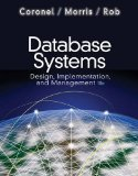 Database Systems Design, Implementation, and Management 10th 2011 9781111969608 Front Cover