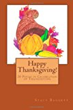 Happy Thanksgiving! 20 Poems in Celebration of Thanksgiving 2013 9781493797608 Front Cover