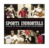 Sports Immortals Stories of Inspiration and Achievement 2002 9781572434608 Front Cover