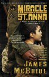 Miracle at St. Anna 1st 2008 Movie Tie-In 9781594483608 Front Cover