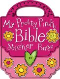 My Pretty Pink Bible Sticker Purse 2011 9781848799608 Front Cover