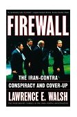 Firewall The Iran-Contra Conspiracy and Cover-Up 1998 9780393318609 Front Cover