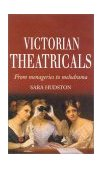 Victorian Theatricals 2000 9780413744609 Front Cover