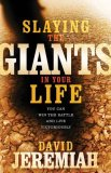 Slaying the Giants in Your Life 2009 9780785289609 Front Cover
